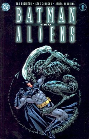 Ian Edginton Batman Aliens 2