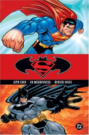Jeph Loeb Superman Batman Vol. 1 Public Enemies