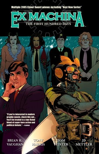 Brian K. Vaughan Ex Machina Vol. 1 The First Hundred Days