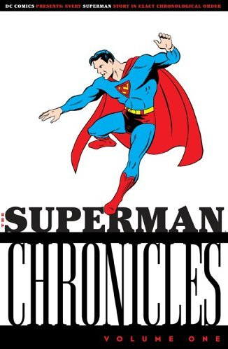 Jerry Siegel The Superman Chronicles Volume 1