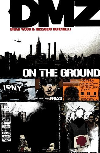 Brian Wood Dmz On The Ground Us