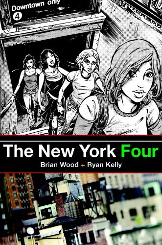 Brian Wood The New York Four