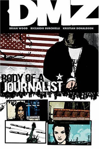Brian Wood Body Of A Journalist Volume 2