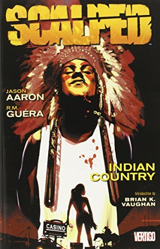 Jason Aaron Scalped Vol. 1 Indian Country