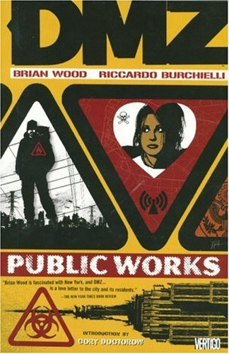 Brian Wood Dmz Vol. 3 Public Works