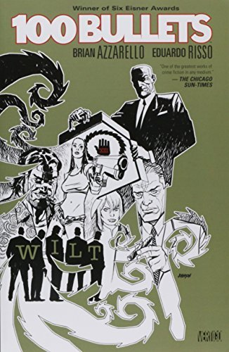 Brian Azzarello 100 Bullets Vol. 13 Wilt Revised