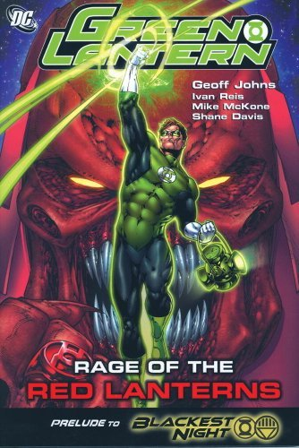 Geoff Johns Rage Of The Red Lanterns
