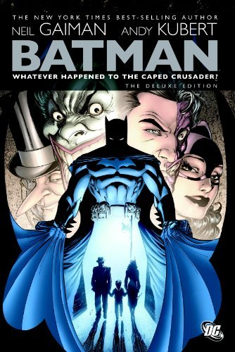 Neil Gaiman Whatever Happened To The Caped Crusader? Deluxe