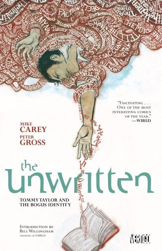 Mike Carey Unwritten Vol. 1 Tommy Taylor And The Bogus Identity