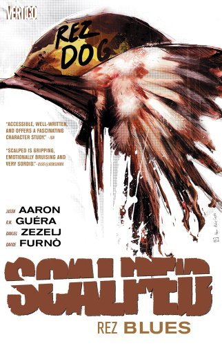 Jason Aaron Scalped Vol. 7 Rez Blues