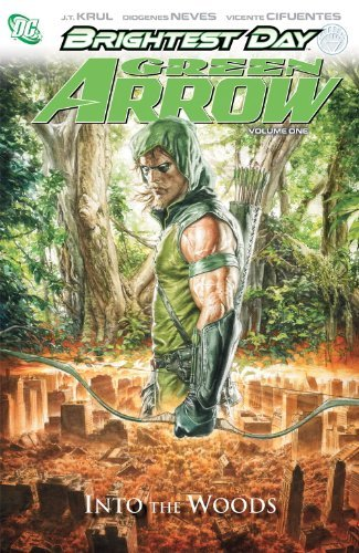 J. T. Krul Green Arrow Into The Woods