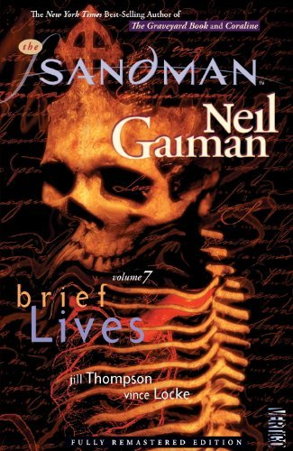 Neil Gaiman Sandman Volume 7 The Brief Lives Fully Remastere