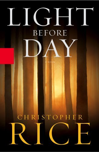 Christopher Rice Light Before Day