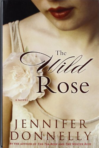 Jennifer Donnelly The Wild Rose