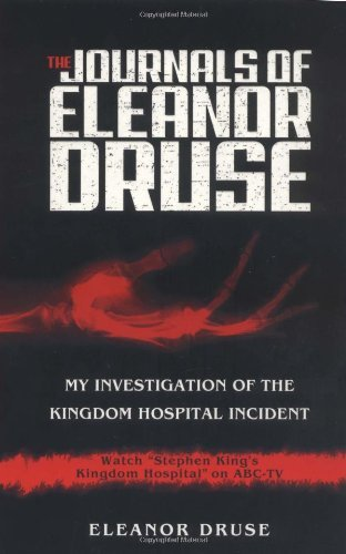 Eleanor Druse The Journals Of Eleanor Druse My Investigation Of The Kingdom Hospital Incident