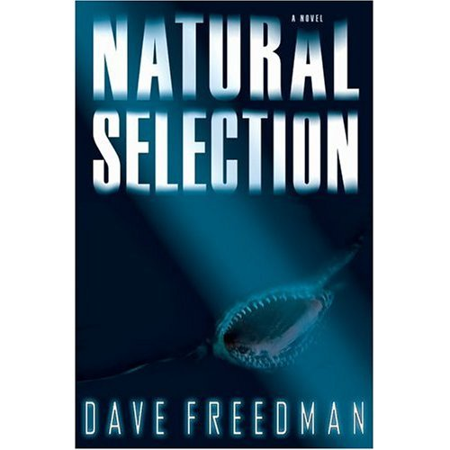 Dave Freedman Natural Selection