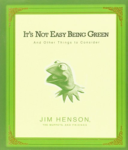 Jim Henson It's Not Easy Being Green And Other Things To Consider