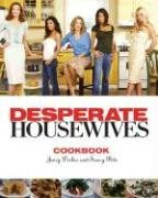 Christopher Styler The Desperate Housewives Cookbook Juicy Dishes And Saucy Bits