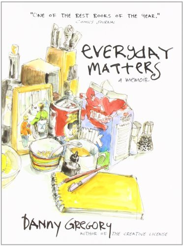 Danny Gregory Everyday Matters