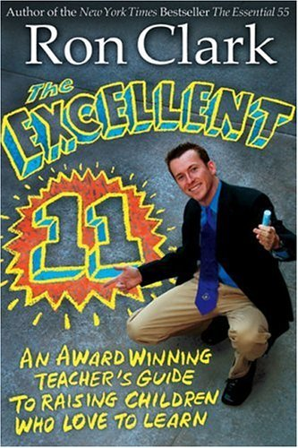 Ron Clark The Excellent 11 Qualitites Teachers And Parents Use To Motivate