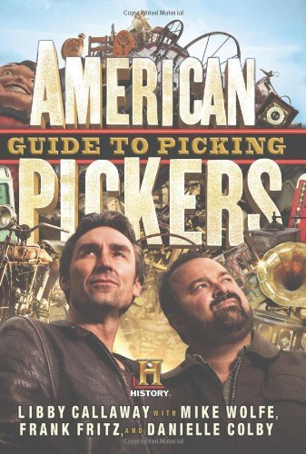 Libby Callaway American Pickers Guide To Picking