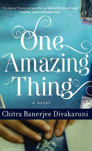 Chitra Banerjee Divakaruni One Amazing Thing