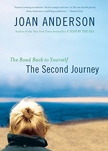 Joan Anderson The Second Journey The Road Back To Yourself