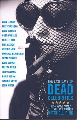 Mitchell Fink Last Days Of Dead Celebrities The