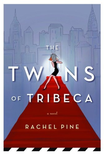 Rachel Pine Twins Of Tribeca The