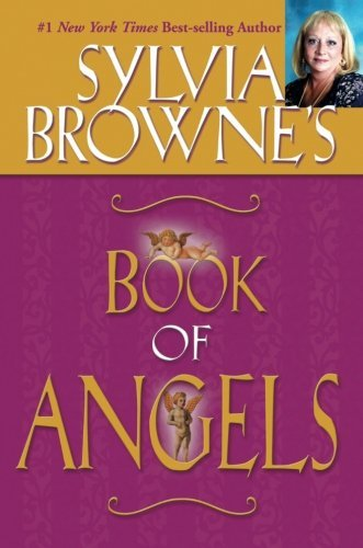 Sylvia Browne Sylvia Browne's Book Of Angels