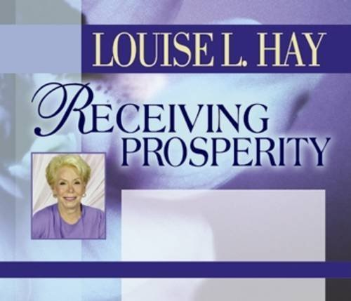 Louise L. Hay Receiving Prosperity