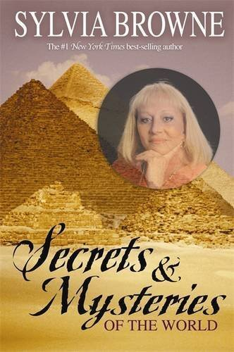 Sylvia Browne Secrets & Mysteries Of The World
