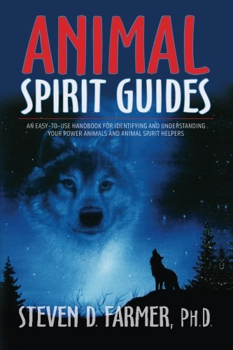 Steven D. Farmer Animal Spirit Guides An Easy To Use Handbook For Identifying And Under