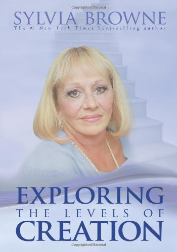 Sylvia Browne Exploring The Levels Of Creation
