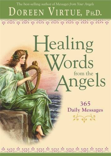 Doreen Virtue Healing Words From The Angels 365 Daily Messages