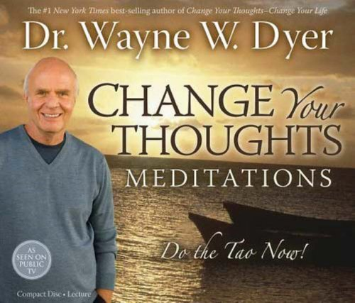 Wayne Dyer Change Your Thoughts Meditatio Import Aus