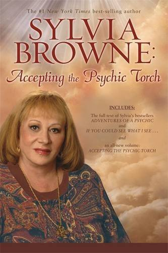 Sylvia Browne Sylvia Browne Accepting The Psychic Torch