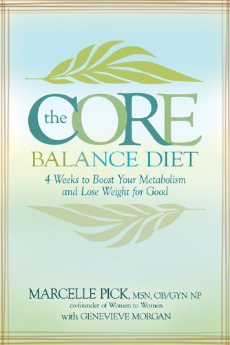 Marcelle Pick Core Balance Diet The 4 Weeks To Boost Your Metabolism And Lose Weight