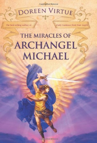 Doreen Virtue The Miracles Of Archangel Michael