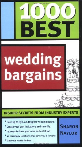 Sharon Naylor 1000 Best Wedding Bargains