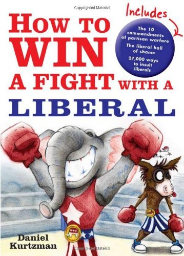 Daniel Kurtzman How To Win A Fight With A Liberal