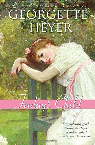 Georgette Heyer Friday's Child
