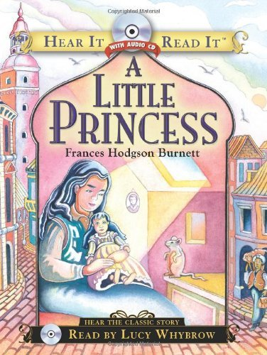 Frances Hodgson Burnett A Little Princess [with CD (audio)] Abridged
