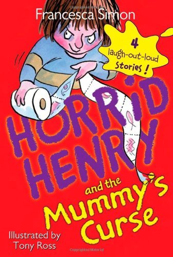 Francesca Simon Horrid Henry And The Mummy's Curse