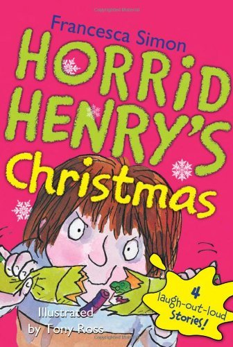 Francesca Simon Horrid Henry's Christmas