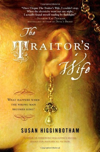 Susan Higginbotham The Traitor's Wife