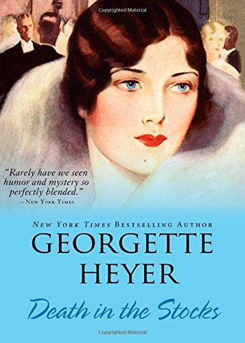Georgette Heyer Death In The Stocks