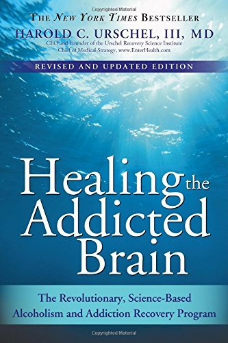 Urschel Harold C. Iii Healing The Addicted Brain The Revolutionary Science Based Alcoholism And A