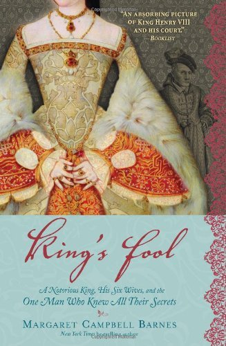 Margaret Campbell Barnes King's Fool A Notorious King His Six Wives And The One Man