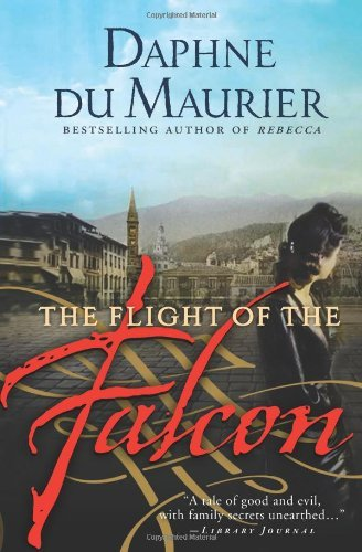 Daphne Du Maurier The Flight Of The Falcon